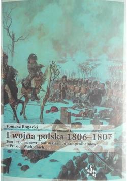 I wojna polska 1806 1807 tom I