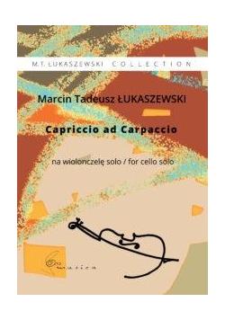 Capriccio ad Carpaccio na wiolonczelę solo