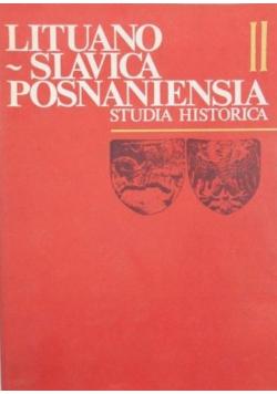 Lituano - Slavica Posnaniensia. Studia Historica II