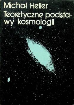 Teoretyczne podstawy kosmologii