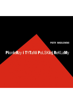 Pionierzy i Tytani Polskiej Reklamy