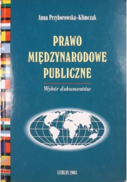 Prawo międzynarodowe publiczne Wybór dokumentów