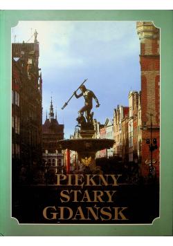 Piękny Stary Gdańsk