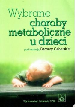 Wybrane choroby metaboliczne u dzieci