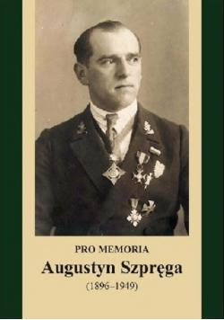 Pro Memoria Augustyn Szpręga
