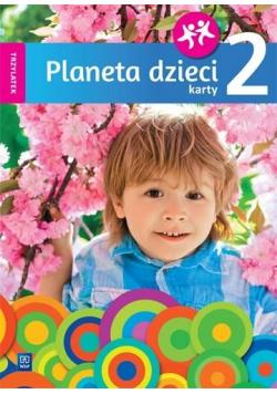 Planeta dzieci. Trzylatek. Karty pracy cz.2 WSiP