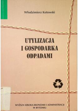 Utylizacja i gospodarka odpadami