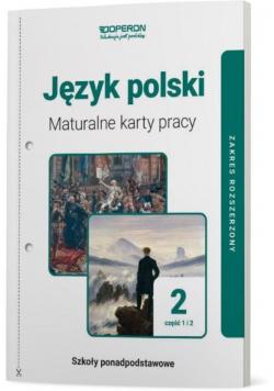 Język polski LO 2 Maturalne karty pracy ZR cz.1-2