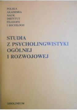 Studia z psycholingwistyki ogólnej i rozwojowej