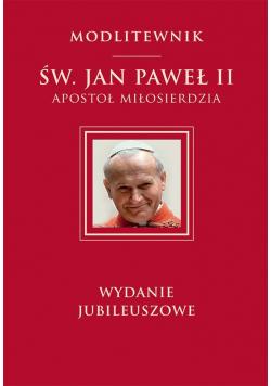 Modlitewnik Św. Jan Paweł II Apostoł miłosierdzia