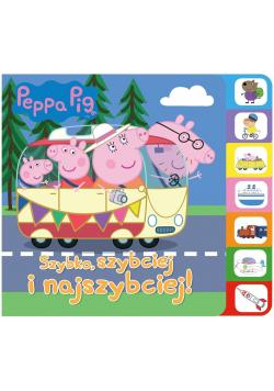 Peppa Pig.Szybko, szybciej, najszybciej!