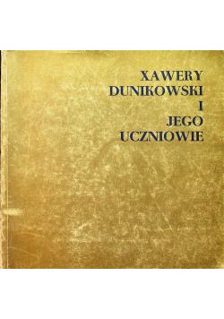 Xawery Dunkowski i jego uczniowie