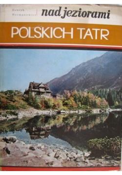 Nad jeziorami polskich Tatr