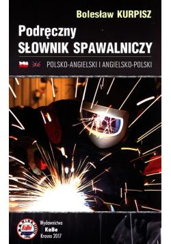 Podręczny słownik spawalniczy polsko-angielski i angielsko-polski