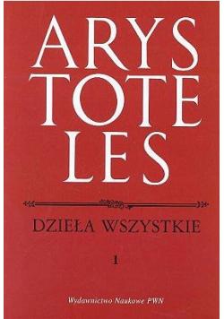 Arystoteles Dzieła wszystkie tom I