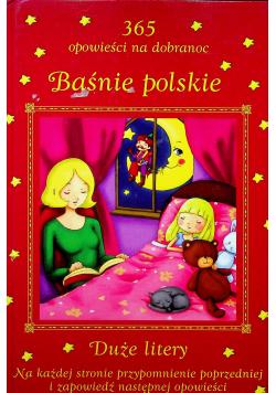 Baśnie polskie 365 opowieści na dobranoc