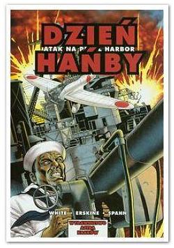 Komiks. Atak na Pearl Harbor. Dzień Hańby