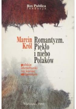 Romantyzm piekło i niebo Polaków