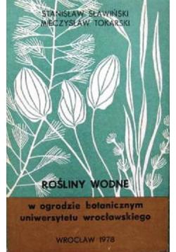 Rośliny Wodne w ogrodzie botanicznym uniwersytetu wrocławskiego