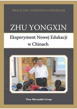 Eksperyment Nowej Edukacji w Chinach