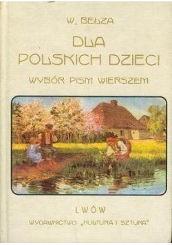 Dla polskich dzieci Wybór pism wierszem