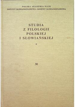 Studia z filologii polskiej i słowiańskiej 30