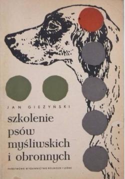 Szkolenie psów myśliwskich i obronnych