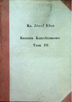 Kazania Katechizmowe tom III 1938 r