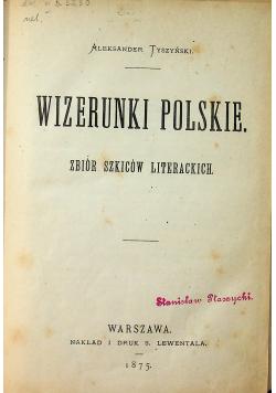 Wizerunki Polskie 1875 r.