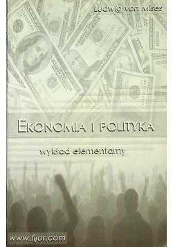 Ekonomia i polityka Wykład elementarny