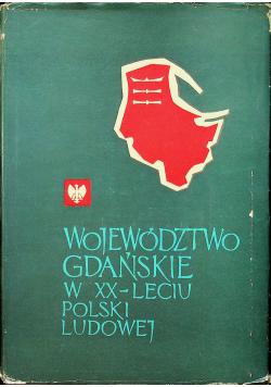 Województwo gdańskie w XXleciu Polski Ludowej
