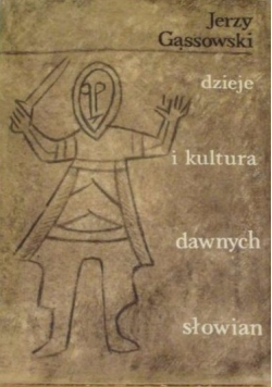 Dzieje i kultura dawnych Słowian