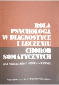 Rola psychologa w diagnostyce i leczeniu chorób somatycznych