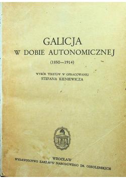 Galicja w dobie autonomicznej