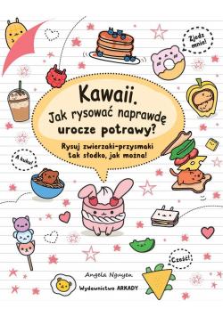 Kawaii. Jak rysować naprawdę urocze potrawy?