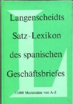Langenscheidts Satz Lexikon des spanischen Geschaftsbriefes