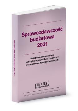 Sprawozdawczość budżetowa 2021