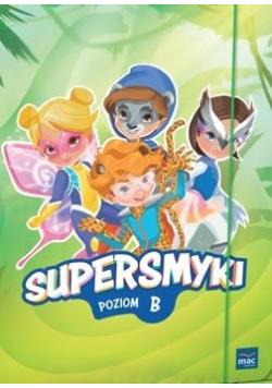 Pakiet: Supersmyki. Poziom B. Sugerowana grupa...