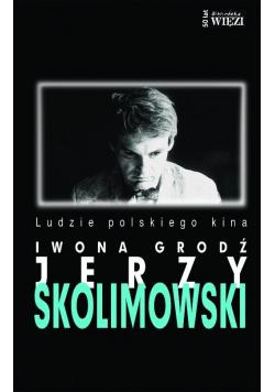 Jerzy Skolimowski. Ludzie polskiego kina