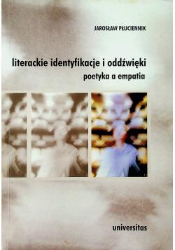 Literackie identyfikacje i oddźwięki poetyki a empatia