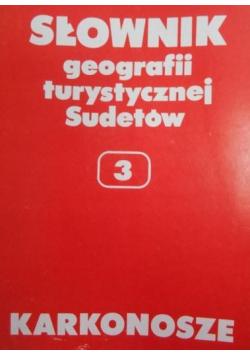 Słownik geografii turystycznej Sudetów 3 Karkonosze