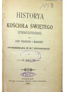 Historya Kościoła Świętego Rzymsko Katolickiego 3 tomy ok 1888 r.