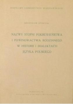 Nazwy stopni pokrewieństwa i powinowactwa rodzinnego w historii i dialektach języka polskiego