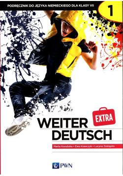 weiter Deutsch Extra 1 Podręcznik do języka niemieckiego dla klasy 7