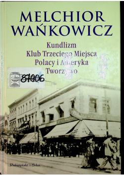 Kundlizm Klub Trzeciego Miejsca Polacy i Ameryka Tworzywo