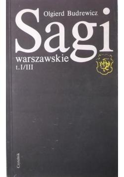 Sagi warszawskie Tom I / III