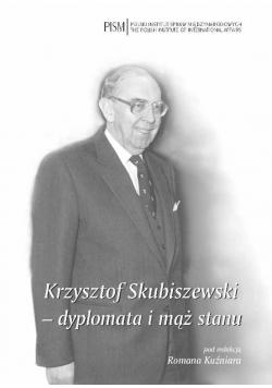 Krzysztof Skubiszewski dyplomata i mąż stanu