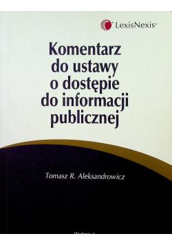 Komentarz do ustawy o dostępie do informacji publicznej